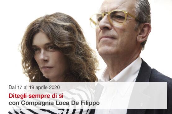 Compagnia Luca De Filippo in Ditegli sempre di sì