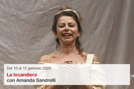 Amanda Sandrelli in La locandiera