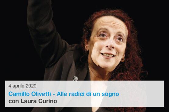 Laura Curino in Camillo Olivetti – Alle radici di un sogno